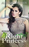 Right Princess (Modern Princess Collection, #3)