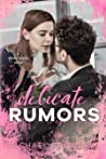 Delicate Rumors