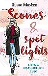 Scones & spotlights (Liefde, natuurlijk, #1)