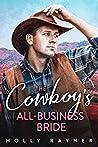 The Cowboy's All-Business Bride (Billionaire Cowboys, #5