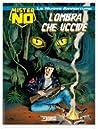 Mister No - Le nuove avventure n 10 : L'ombra che uccide
