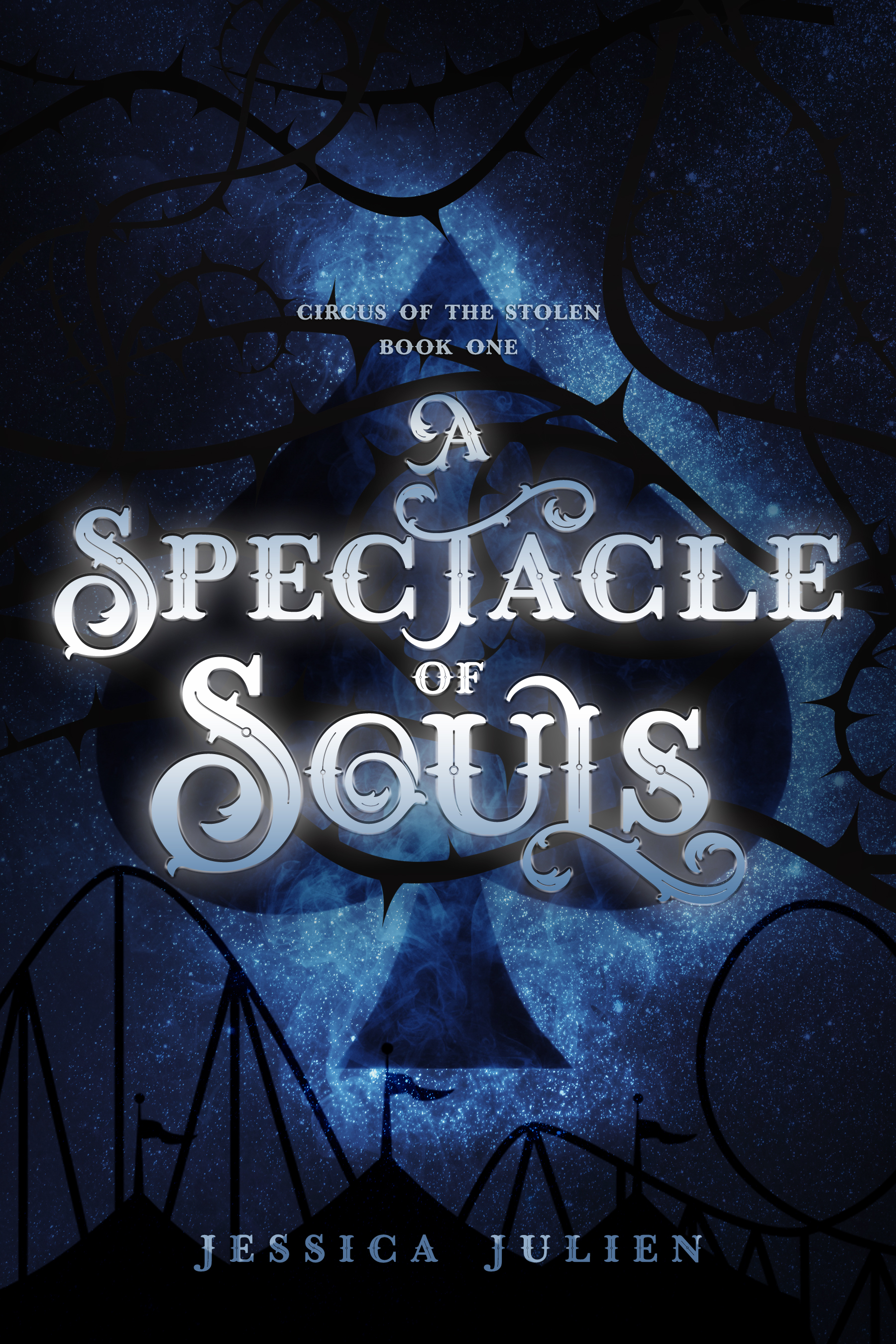 A Spectacle of Souls (Circus of the Stolen, #1)