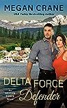 Delta Force Defender (Alaska Force, #4)