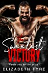 The Sweetest Victory: Would you be the prize? A tattooed bad boy romance short story (45 minute read)