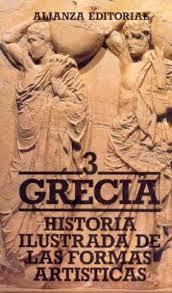 Historia ilustrada de las formas artísticas, 3. Grecia.