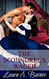 The Scoundrel's Wager (Tricking the Scoundrels #4)