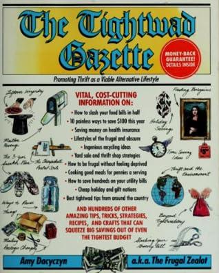 The Tightwad Gazette by Amy Dacyczyn
