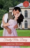 Finally Mrs. Darcy: A Pride and Prejudice Novella (Dash of Darcy and Companions Collection Book 1)