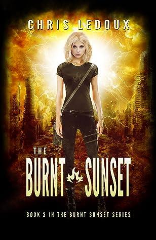 The Burnt Sunset (The Burnt Sunset, #2)