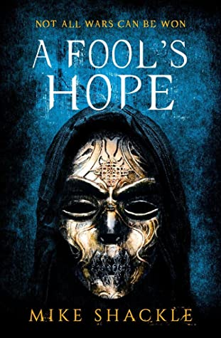 A Fool's Hope (The Last War, #2)
