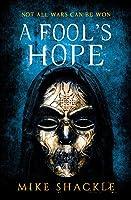 A Fool's Hope (The Last War, #2)