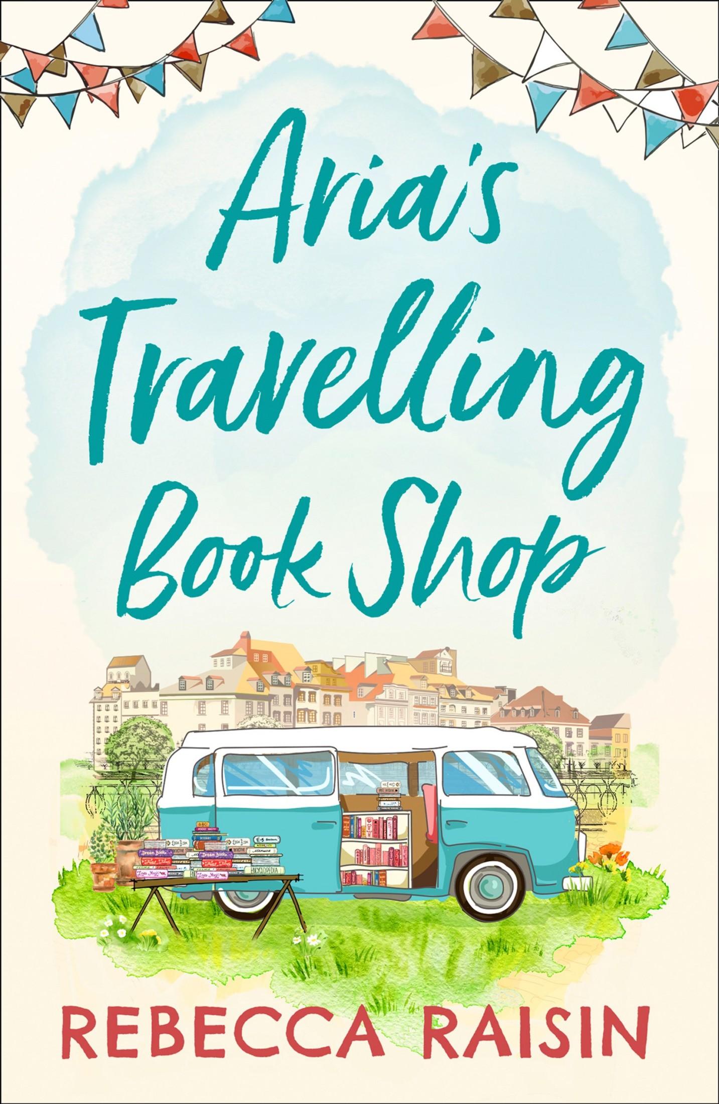 Arias Travelling Book Shop - Rebecca Raisin