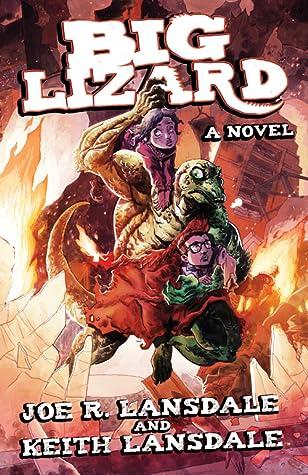 Big Lizard by Joe R. Lansdale