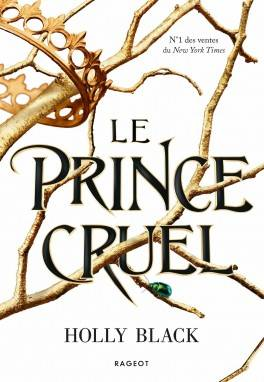 Le Prince cruel (The Folks of the Air, #1)