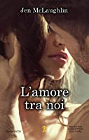 L'amore tra noi