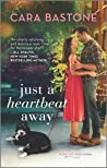 Just a Heartbeat Away (Forever Yours, #1)