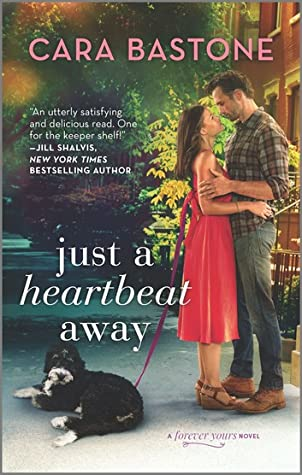 Just a Heartbeat Away (Forever Yours #1)
