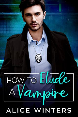How to Elude a Vampire (VRC: Vampire Related Crimes, #2)