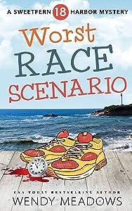 Worst Race Scenario (Sweetfern Harbor #18)