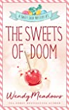 The Sweets of Doom (Sweet Shop #3)
