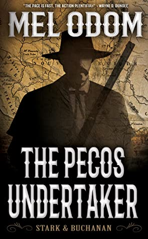 The Pecos Undertaker (Stark & Buchanan Book 1)
