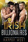 Her Irish Billionaires (Irresistible Billionaires #1)