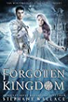 Forgotten Kingdom (The Winter Court Chronicles, #1)