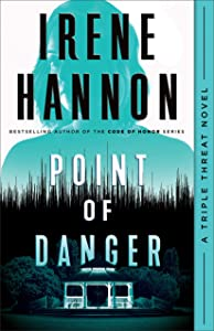 Point of Danger (Triple Threat, #1)