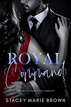 Royal Command (Royal Watch #2) by Stacey Marie Brown