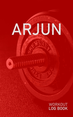 Arjun: Blank Daily Health Fitness Workout Log Book - Track Exercise Type, Sets, Reps, Weight, Cardio, Calories, Distance & Time - Record Stretches Warmup Cooldown & Water Intake - Personalized First Name Initial A Red Dumbbell Cover