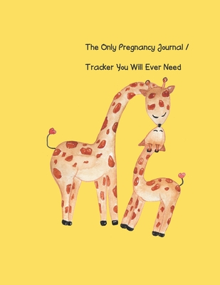 The Only Pregnancy Journal / Tracker You will Ever Need: Women love documenting their pregnancy month by month, including tracking doctor appointments, baby's growth and progress, reminders, notes, baby showers and so much more!