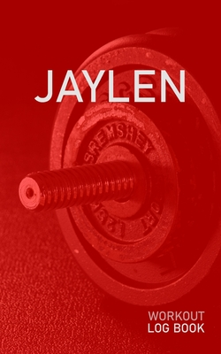 Jaylen: Blank Daily Health Fitness Workout Log Book - Track Exercise Type, Sets, Reps, Weight, Cardio, Calories, Distance & Time - Record Stretches Warmup Cooldown & Water Intake - Personalized First Name Initial J Red Dumbbell Cover
