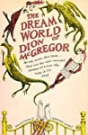 The Dream World of Dion McGregor by Dion McGregor