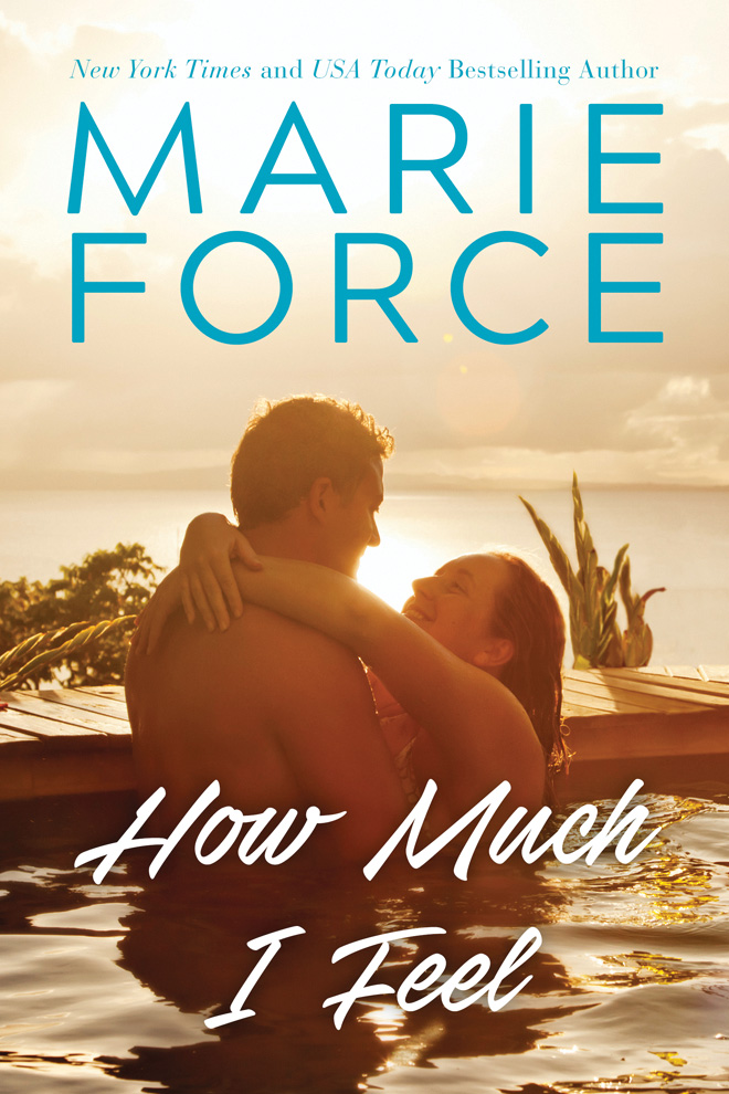 How Much I Feel Miami Nights 1 By Marie Force