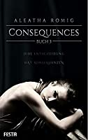 Consequences Buch 3