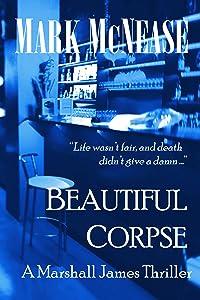 Beautiful Corpse (Marshall James #2)