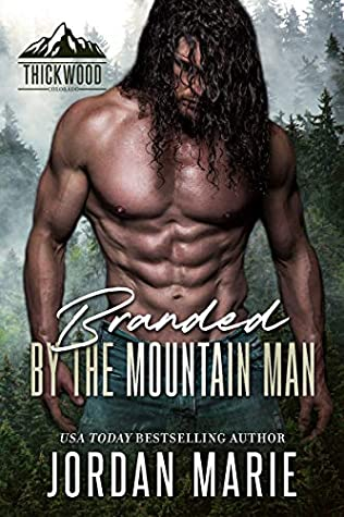 Branded By The Mountain Man by Jordan Marie
