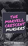 The Marvell Crescent Murders: Dusty Kent's First Case (Dusty Kent Mysteries #0.5)