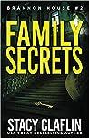 Family Secrets (Brannon House, #2)