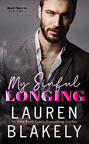 My Sinful Longing (Sinful Men #3)