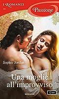 Una moglie all'improvviso (The Rogue Files, #3)