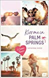 Kiss me in Palm Springs (Kiss me #5)