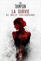 La Survie de Molly Southbourne (Molly Southbourne, #2)