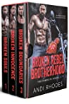 Broken Rebel Brotherhood - The Complete Series