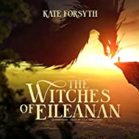 The Witches of Eileanan (The Witches of Eileanan, #1)