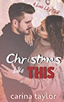 Christmas Like This (A Love Like This)