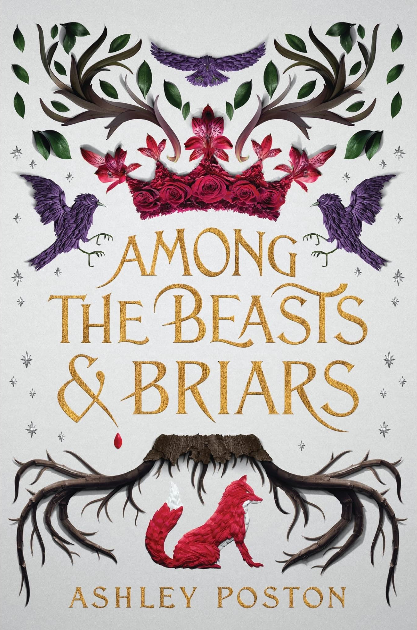 Among the Beasts & Briars by Ashley Poston
