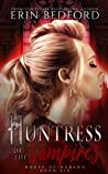 Huntress of the Vampires (House of Durand, #6)