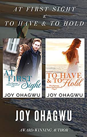 At First Sight & To Have & To Hold : Christian Fiction