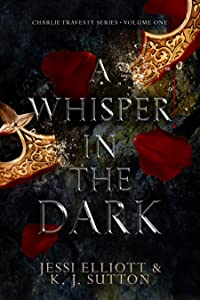 A Whisper in the Dark (Charlie Travesty, #1)
